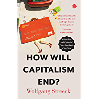 How Will Capitalism End? (English Edition)