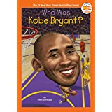 Who Was Kobe Bryant? (Who HQ Now)