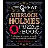The Great Sherlock Holmes Puzzle Book: A Collection of Enigmas to Puzzle Even the Greatest Detective of All (Arcturus Themed
