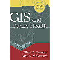 GIS and Public Health, Second Edition (English Edition)