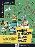 Perdidos En El Camino Del Inca + CD: libro + CD