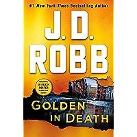 Golden in Death: An Eve Dallas Novel (In Death, Book 50)