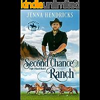 Second Chance Ranch: Clean & Wholesome Cowboy Romance (Triple J Ranch Book 1)
