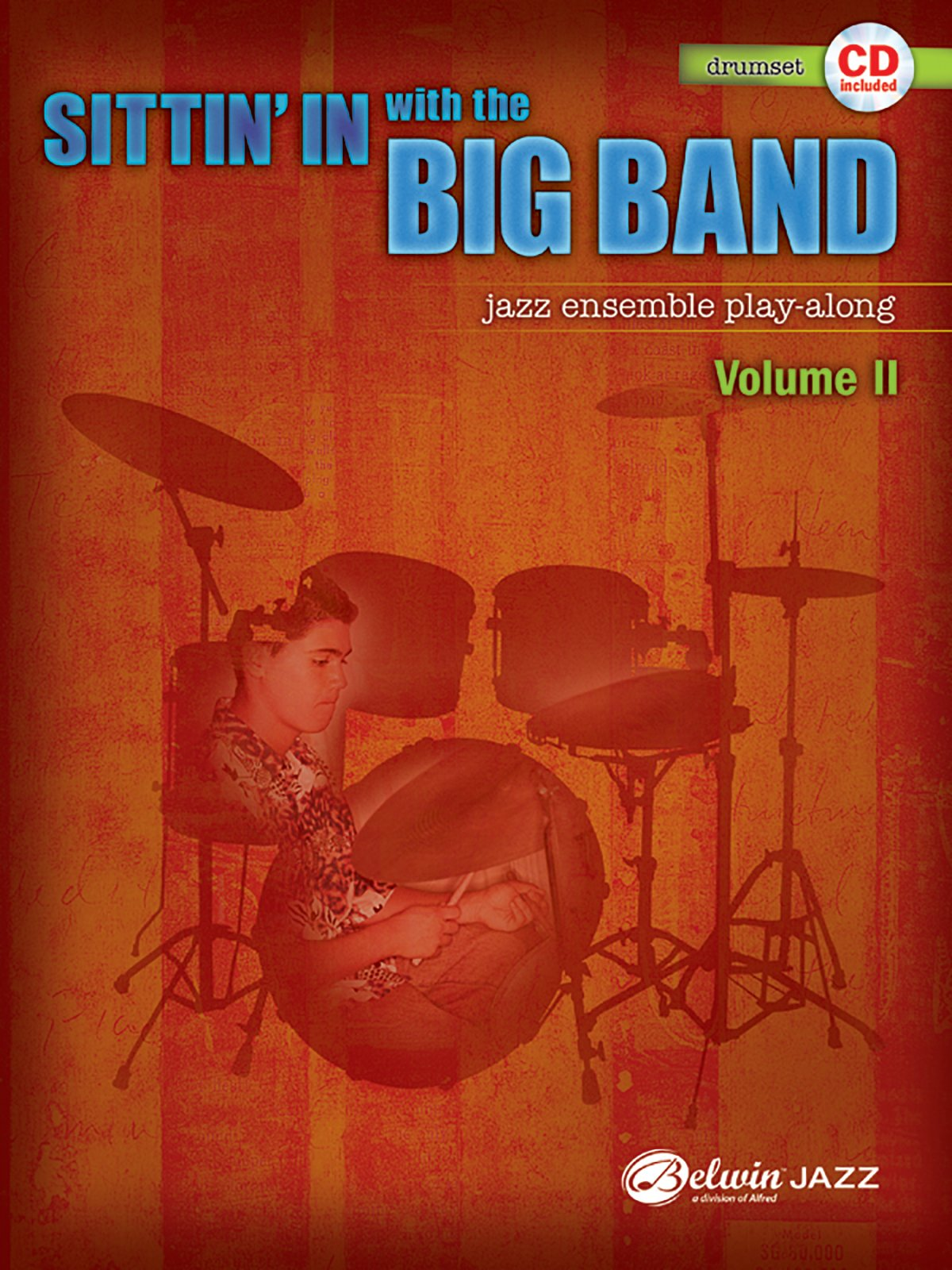 Sittin' In with the Big Band, Vol 2: Drums, Book & CD