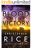 Blood Victory: A Burning Girl Thriller (The Burning Girl Book 3)
