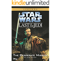 Star Wars: The Last of the Jedi:  The Desperate Mission (Volume 1): Book 1 (Disney Chapter Book (ebook)) (English Edition)