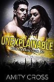 Unexplainable (Rock Star Affliction Book 2)