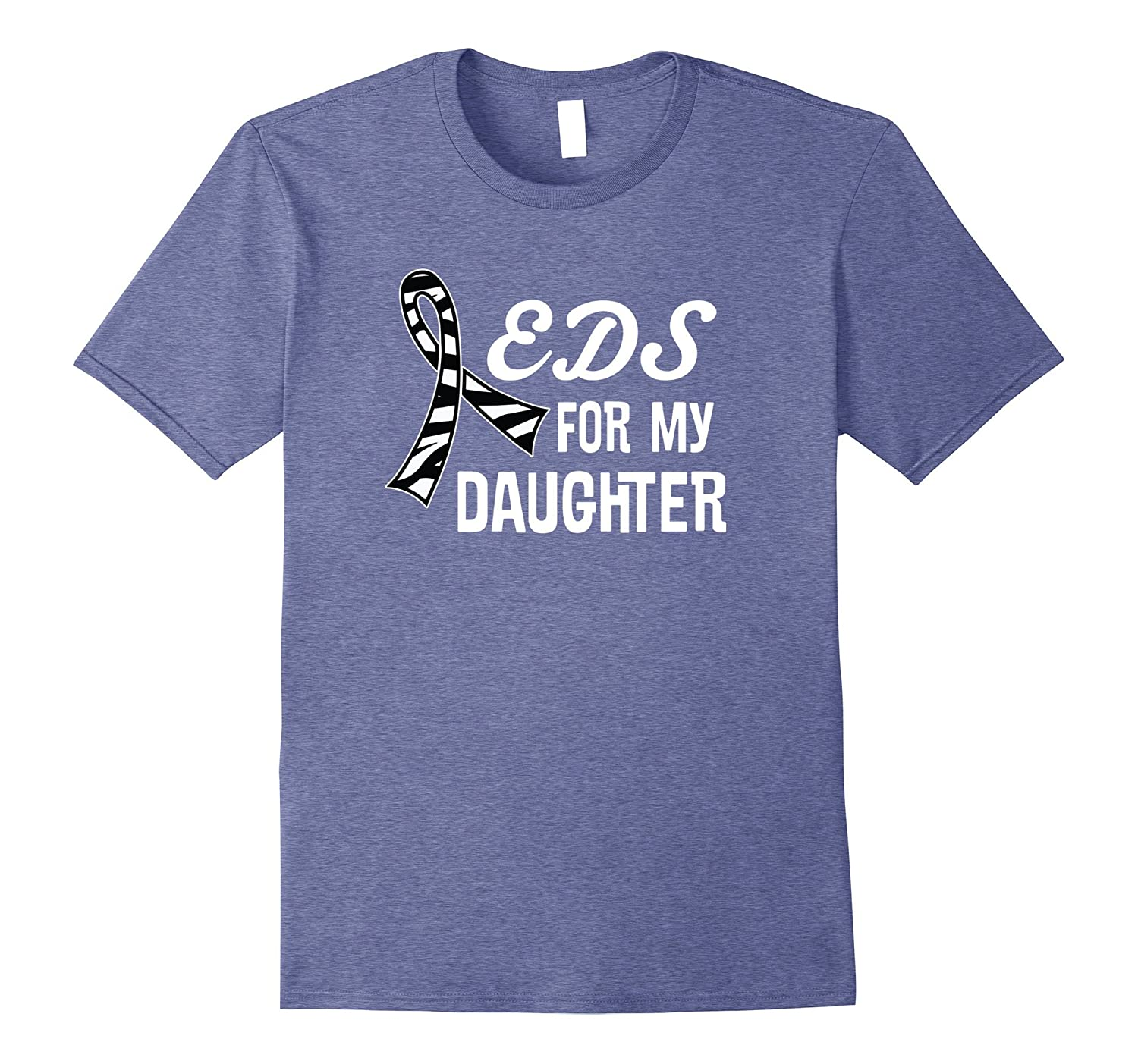 Ehlers Danlos Syndrome Zebra Ribbon Daughter T-shirt-AZP
