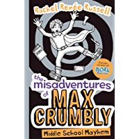 The Misadventures of Max Crumbly 2: Middle School Mayhem (English Edition)