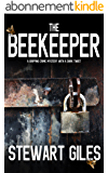 THE BEEKEEPER a gripping crime mystery with a dark twist (English Edition)