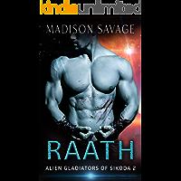 Raath: A Dark Alien Abduction Romance Series (Alien Gladiators of Sikoda Book 2) book cover