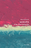Waves: A Very Short Introduction (Very Short Introductions)