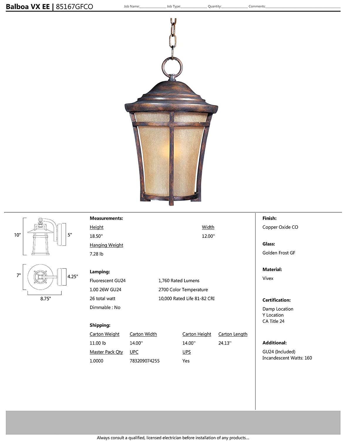 Dry Safety Rating GU24 Fluorescent Bulb Maxim 85167GFCO Balboa VX EE 1-Light Outdoor Hanging Glass Shade Material Golden Frost Glass 100W Max. Copper Oxide Finish 1150 Rated Lumens Standard Dimmable