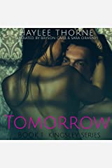 Tomorrow: Kingsley Series, Book 1 Audible Audiobook