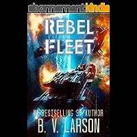 Rebel Fleet (Rebel Fleet Series Book 1) (English Edition)