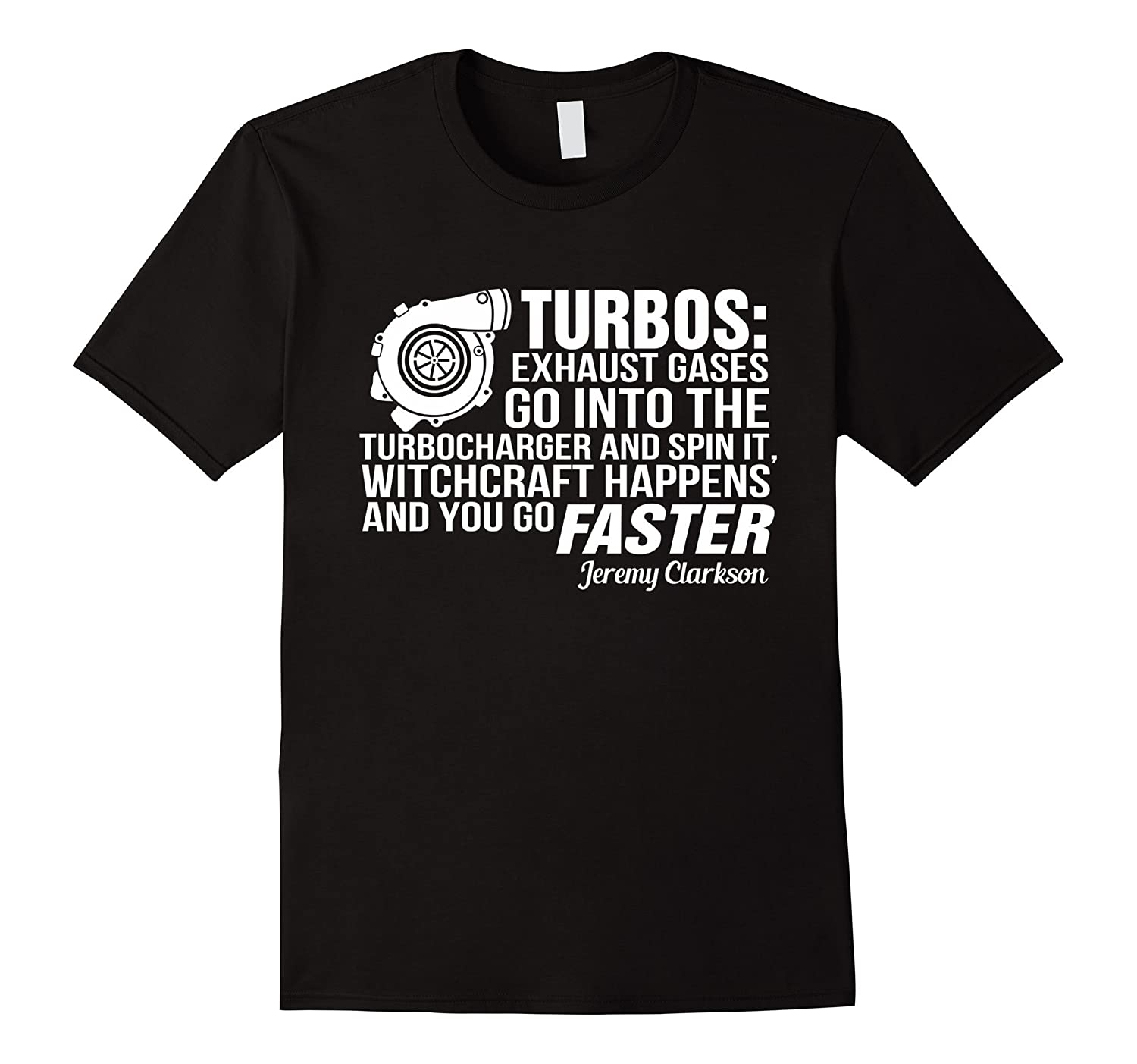 Turbos Exhaust Gases Go Into T-shirt-FL