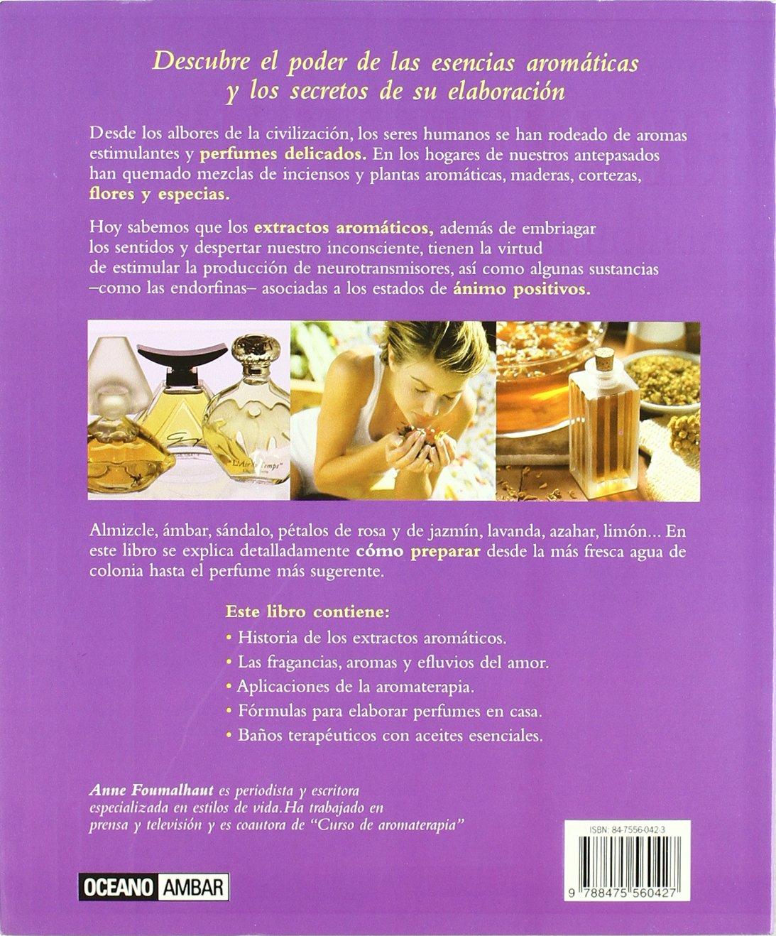 Perfumes y Aceites Esenciales: FOUMALHAUT ANN: 9788475560427: Amazon.com: Books