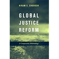 Global Justice Reform: A Comparative Methodology (English Edition)