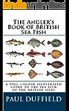 The Angler's Book of British Sea Fish