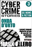 CCS#3: Onda d'urto (Cyber Crime Stories)