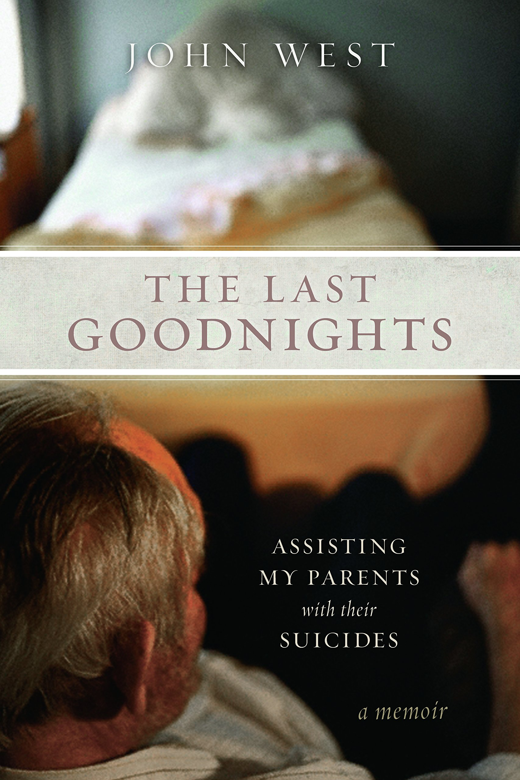 Download The Last Goodnights: Assisting My Parents with Their Suicides pdf epub