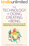 The Technology of Doing Creating and Being