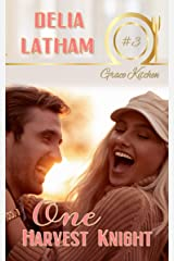 One Harvest Knight (Grace Kitchen Book 3) Kindle Edition
