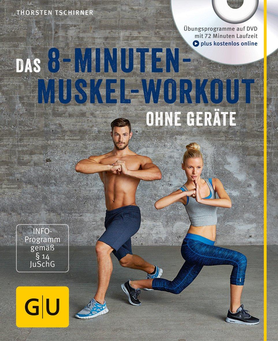 Das 8 Minuten Muskel Workout Ohne Geräte  Mit DVD   GU Multimedia Körper Geist And Seele