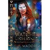 Watcher Unfeigned: Dark Angels Paranormal Romance (Watcher of the Gray Book 7)