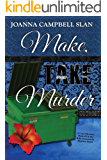 Make, Take, Murder: Book #5 in the Kiki Lowenstein Mystery Series