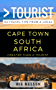 Greater Than a Tourist – Cape Town South Africa: 50 Travel Tips from a Local
