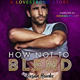 How Not to Blend: Lovestrong Book, 1
