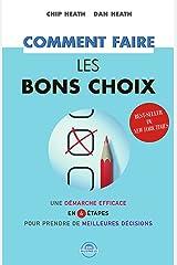 Comment faire les bons choix (French Edition) Kindle Edition