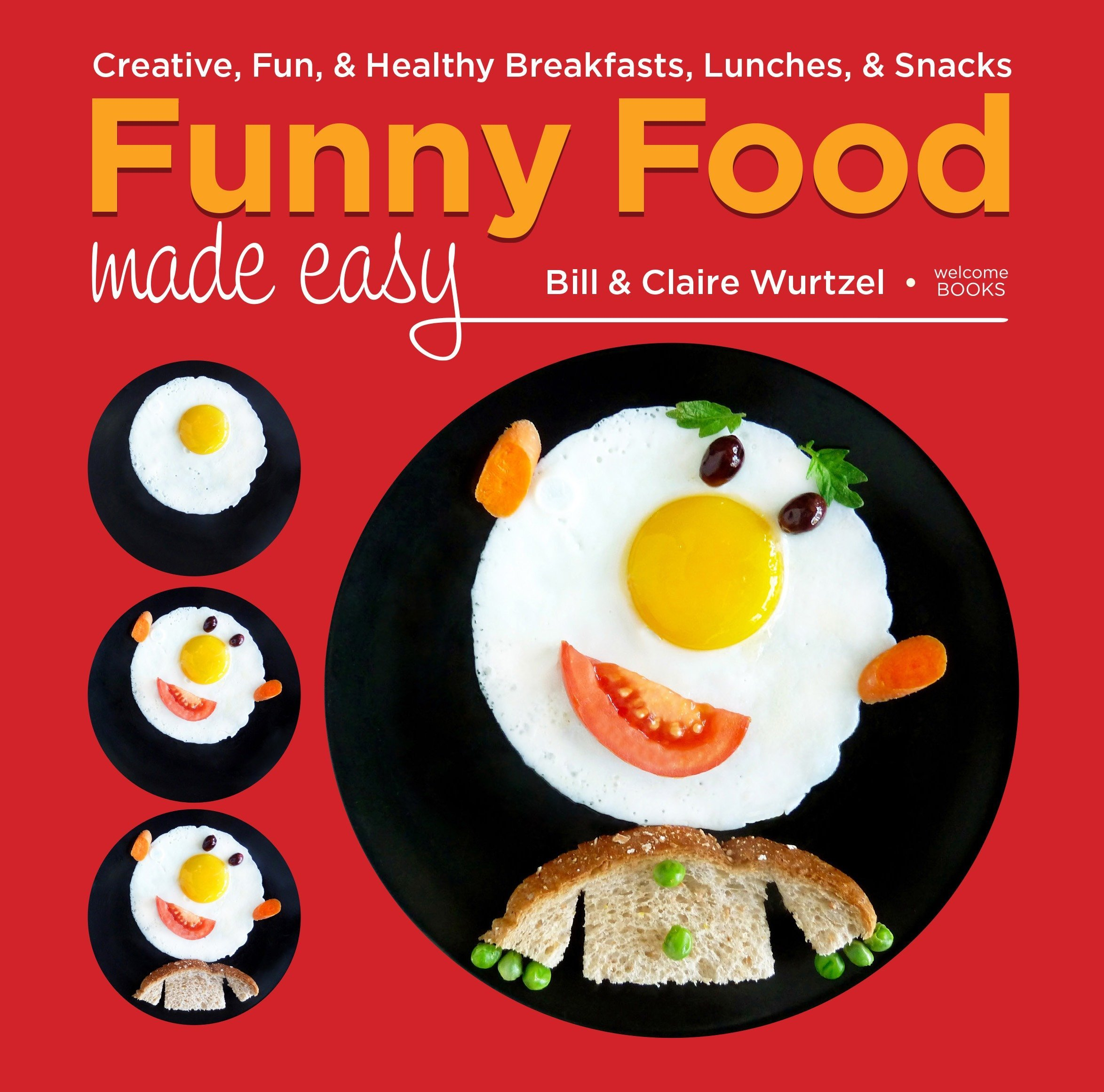 Read Online Funny Food Made Easy: Creative, Fun, & Healthy Breakfasts, Lunches, & Snacks pdf