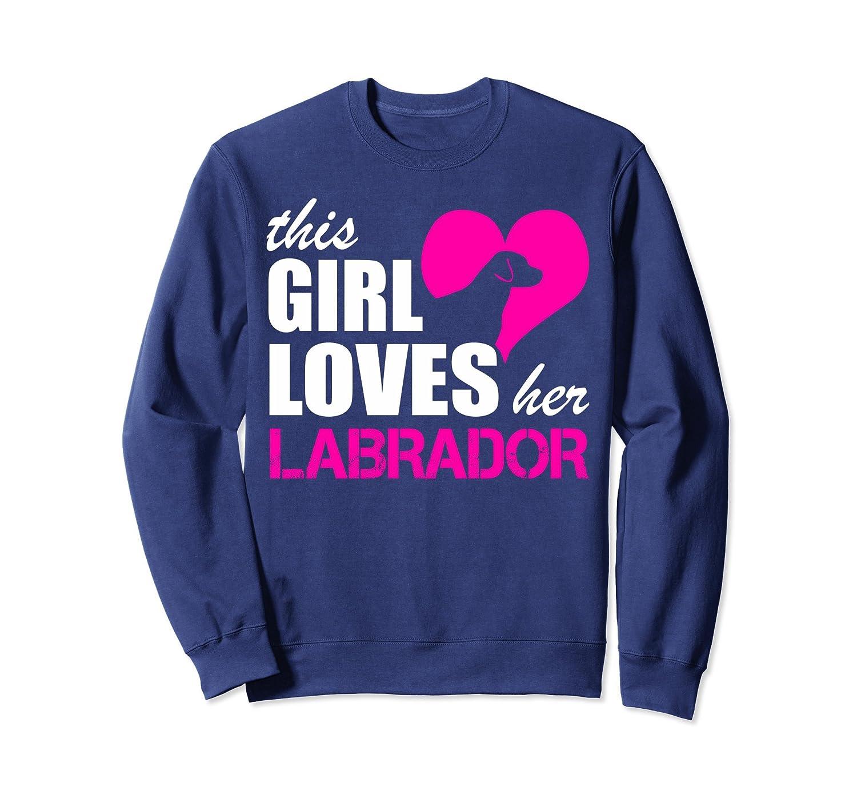 Stylish This Girl Loves Her Labrador Sweatshirt for Women-AZP