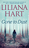 Gone to Dust (Gravediggers Book 2)