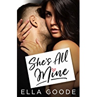 She's All Mine (English Edition)