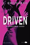 Driven: Guiados por el deseo
