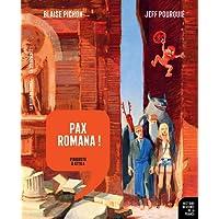Pax Romana !: D'Auguste à Attila