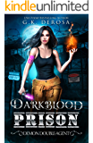 Darkblood Prison: Demon Double-Agent (Supernatural Prison Squad Series Book 2)