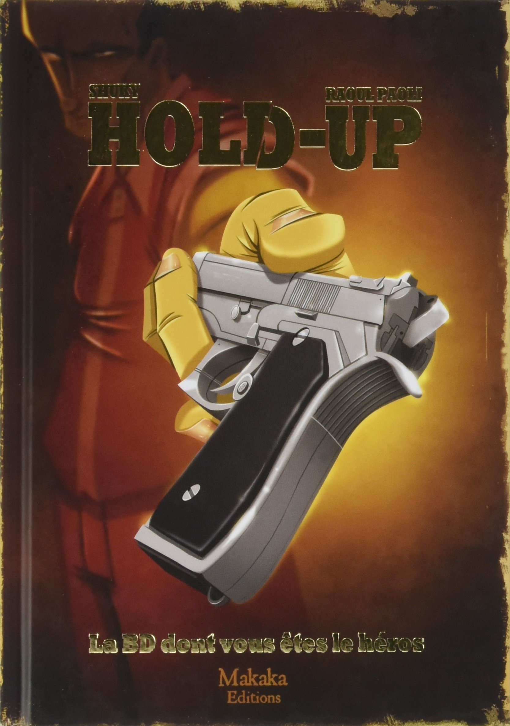 Hold-up Album – 19 mai 2017 Raoul Paoli Shuky Makaka Editions 2917371757