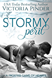 Stormy Peril (Frosted Game of Hearts Book 2)