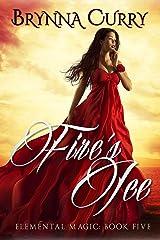 Fire's Ice (Elemental Magic Book 5) Kindle Edition