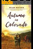 Autumn in Colorado (Colorado Crazy Book 5)