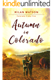 Autumn in Colorado (Colorado Crazy Book 5)