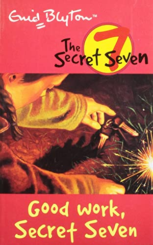 Good Work Secret Seven: 6 (The Secret Seven Series)
