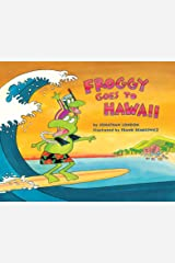 Froggy Goes to Hawaii Kindle Edition