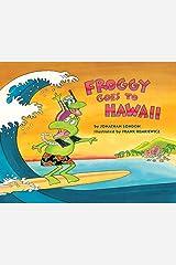 Froggy Goes to Hawaii Kindle Edition