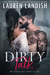 Dirty Talk (Get Dirty Book 1) Kindle Edition