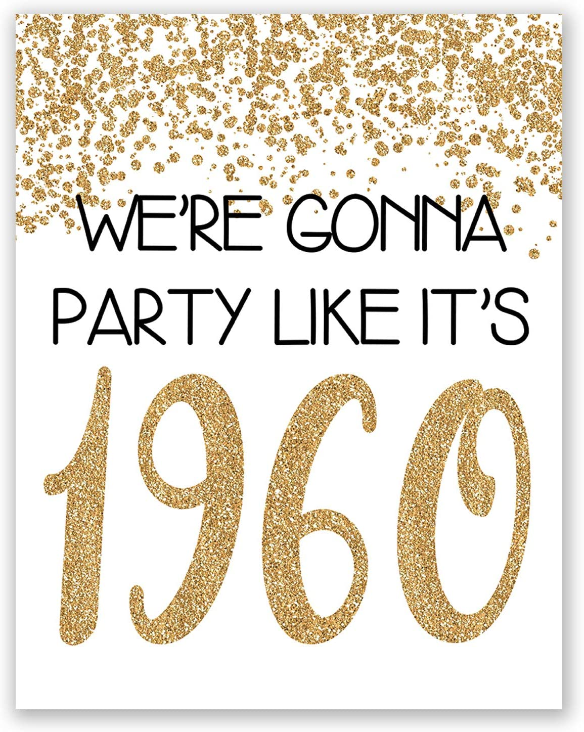 PGbureau 60th Gold Birthday Party Decoration – Cheers to 60 Years Poster – Happy 60th Sign – for Men and Women - Anniversary (8x10)